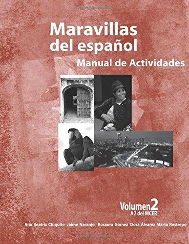 Maravillas del Espanol - Manual de Actividades: Volume 2