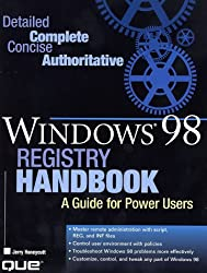 Windows 98 Registry Handbook: A Guide for Power Users