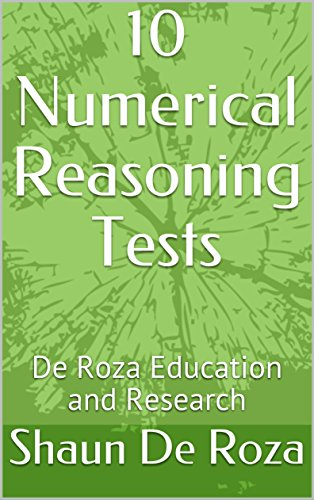 10 Numerical Reasoning Tests: De Roza Education and Research (English Edition)