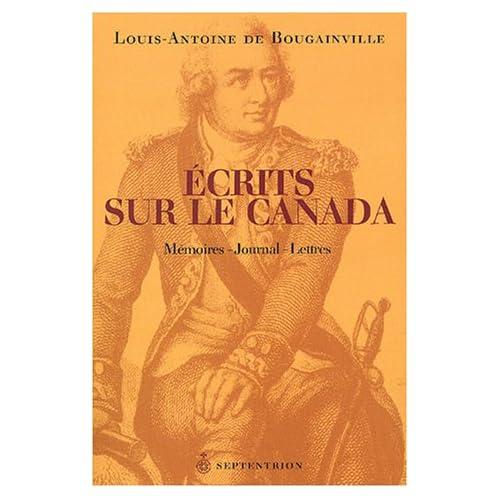 Ecrits sur le Canada : Mémoire - Journal - Lettres
