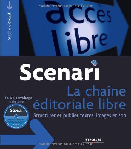 Scenari: La chaîne éditoriale libre