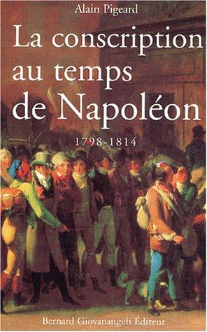 La conscription au temps de Napoléon 1798-1814