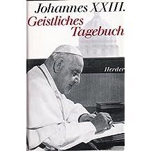 Suchergebnis auf amazon fr johannes xxiii bcher johannes xxiii geistliches tagebuch und anderen geistliche schriften fandeluxe Choice Image