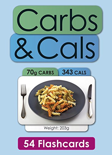 Carbs & Cals Flashcards: A Visual Guide to Carbohydrate & Calorie Counting for People with Diabetes by Chris Cheyette (19-Apr-2011) Cards