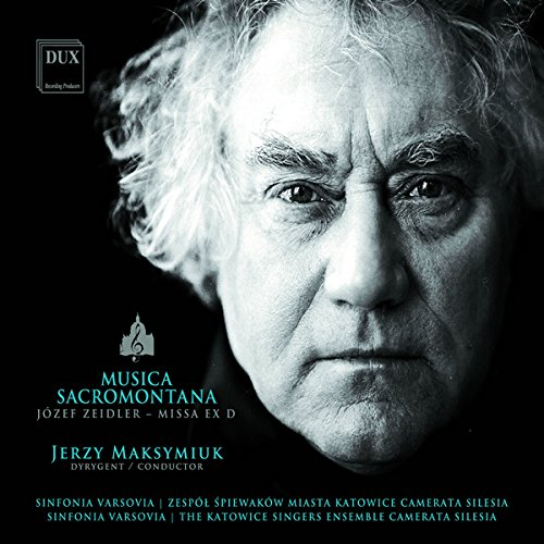 Musica Sacromontana, vol. 11. Joseph Zeidler : Missa ex D. Maksymiuk.