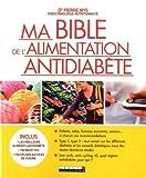 Ma bible de l'alimentation antidiabète