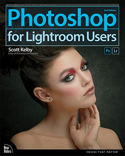 Photoshop for Lightroom Users: Photoshop for Lightroom Us_p2 (Voices That Matter) (English Edition)