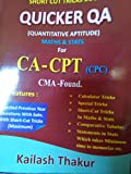 short cut tricks book quicker qa for ca -cpt ,cma foundation (kailash thakur quicker qa for ca cpt)