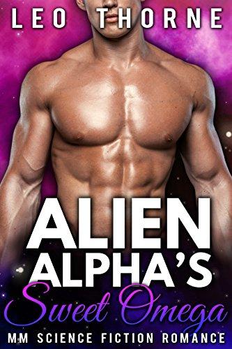Alien Alpha's Sweet Omega: M/M Gay Mpreg