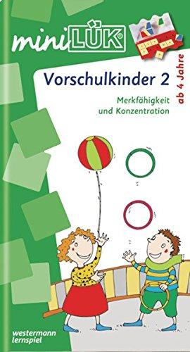 miniLÜK: Vorschulkinder 2: Merkfähigkeit und Konzentration für Kinder von 4 - 6 Jahren