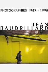 Jean Baudrillard: Photographies 1985-1998 Paperback