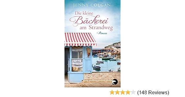 Colgan Sommerküche : Die kleine bäckerei am strandweg roman ebook jenny colgan sonja