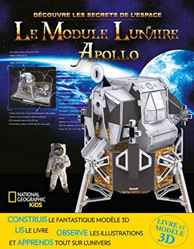 Le module lunaire Apollo - Découvre les secrets de l'espace par Collectif