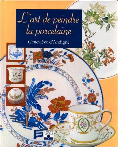 L'Art de peindre la porcelaine