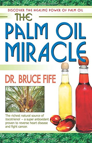 the-palm-oil-miracle-discover-the-healing-power-of-palm-oil