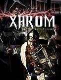 XAROM – Gesandter des Chaos