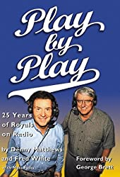 Play by Play: 25 Years of Royals on Radio