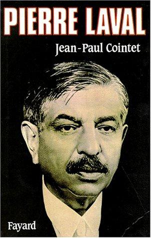 Pierre Laval par Jean-Paul Cointet