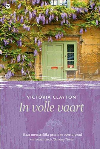In volle vaart (Dutch Edition) por Victoria Clayton