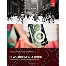 Adobe Premiere Elements 12 Classroom in a Book 1st by Adobe Creative Team (2013) Paperback