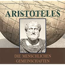 Aristoteles: die menschlichen Gemeinschaften (Edition Riolo) 2 CDs, Länge: ca. 135 Min.