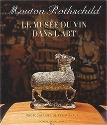 Mouton Rothschild : Le Musée du vin dans l'art