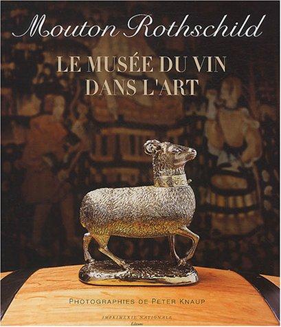 Mouton Rothschild : Le Musée du vin dans l'art par Julien Pascal
