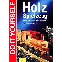 Suchergebnis Auf Amazon De Für Holzspielzeug Selber Bauen Bücher