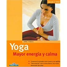 Yoga. mayor energia y calma (Salud Y Vida / Health and Life)