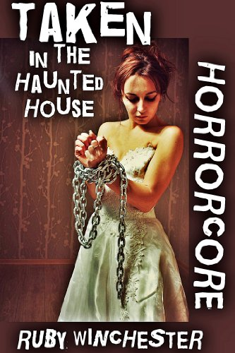 taken-in-the-haunted-house-horrorcore-book-1-english-edition