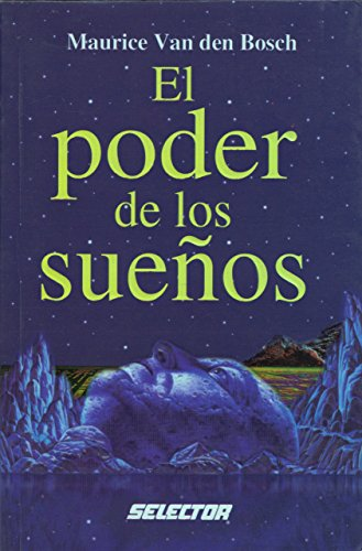 Descargar Libro Poder de los suenos / Power of Dreams de Maurice Van Den Bosch