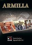 Armilla, 1 DVD-ROM Lateinlehrfilm. Ausgezeichnet mit dem Comenius EduMedia Siegel 2006. Für Sek.I/II. 150 Min.