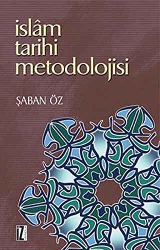 Islam Tarihi Metodolojisi