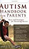 Autism Handbook for Parents: Facts and Strategies for Parenting Success