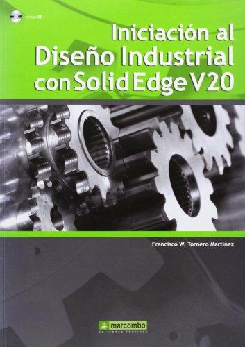 Iniciación al Diseño Industrial con Solidedge V20