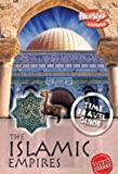 The Islamic Empires (Raintree Freestyle Express: Time Travel Guides)