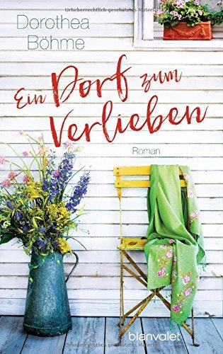 Böhme, Dorothea: Ein Dorf zum Verlieben