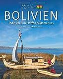 Horizont Bolivien: 160 Seiten Bildband mit über 260 Bildern - STÜRTZ Verlag - Dr. Andreas Drouve