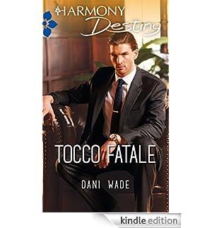 Tocco fatale [Edizione Kindle]