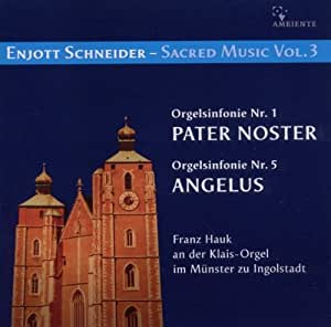Enjott Schneider - Sacred Music Vol. 3