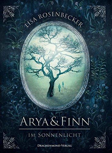 Arya & Finn - Im Sonnenlicht von [Rosenbecker, Lisa]