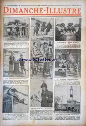 DIMANCHE ILLUSTRE [No 166] du 02/05/1926 - UN TEMPLE GALLO-ROMAIN SUR LE DONON PRES DE SCHIRMECK - LES FRERES SOTIRAKIS - CHAMPIONS DE NATATION A 4 ET 5 ANS - UN AEROPLANE QUI SERT D'ENSEIGNE - QUELQUES SCENES DE LA VIE CHINOISE - EGLISE DONT LE CLOCHER EST UN PHARE - LES INVALIDES DE L'HOPITAL DE CHELSEA.