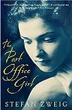 The Post Office Girl: Stefan Zweig's Grand Hotel Novel