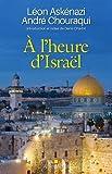 À l'heure d'Israël: Introduction et notes de Denis Charbit