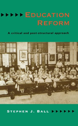 Education Reform: A Critical and Post Structural Approach (Brown Judaic Studies; 291)