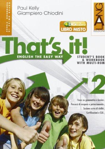 That's it! Ediz. leggera. Per la Scuola media. Con espansione online: 2