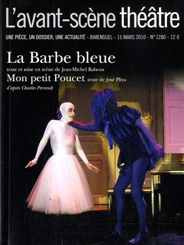 La Barbe Bleue/Mon petit poucet - L'avant-scène théâtre n°1280