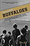Running with the Buffaloes: A Season Inside With Mark Wetmore, Adam Goucher, And The University Of Colorado Mens Cross C