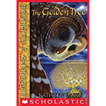 The Golden Tree (Guardians of Ga'hoole, Book 12)