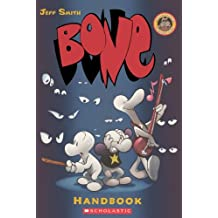Bone Handbook (Turtleback School & Library Binding Edition) (Bone Reissue Graphic Novels) by Jeff Smith (2010-02-01)